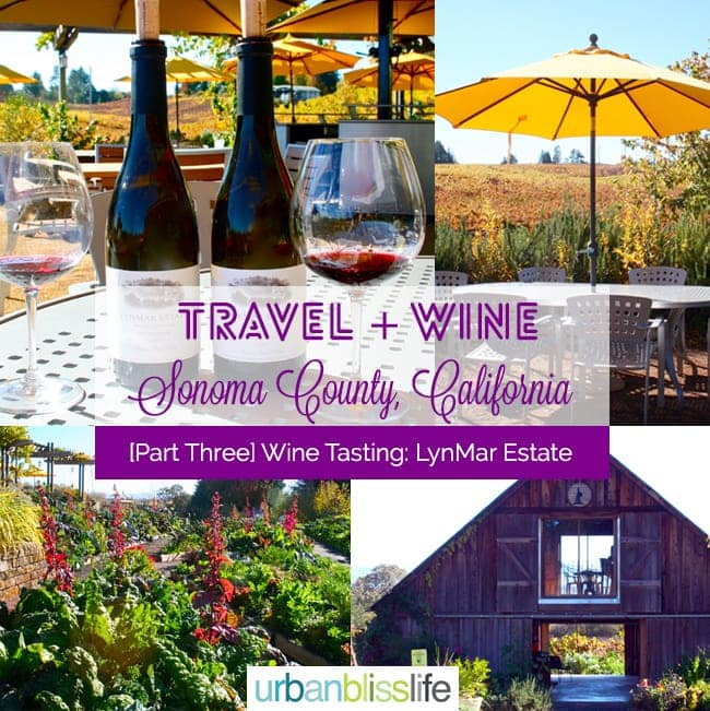 [Travel Bliss] Sonoma County, California Wine Country: Lynmar Estate