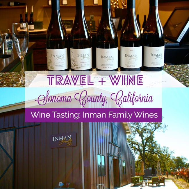 [Travel + Wine Bliss] Sonoma County, California Wine Country: Inman Family Wines