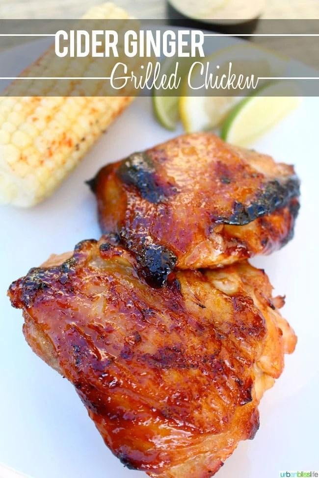 [Food Bliss] Cider Ginger Grilled Chicken