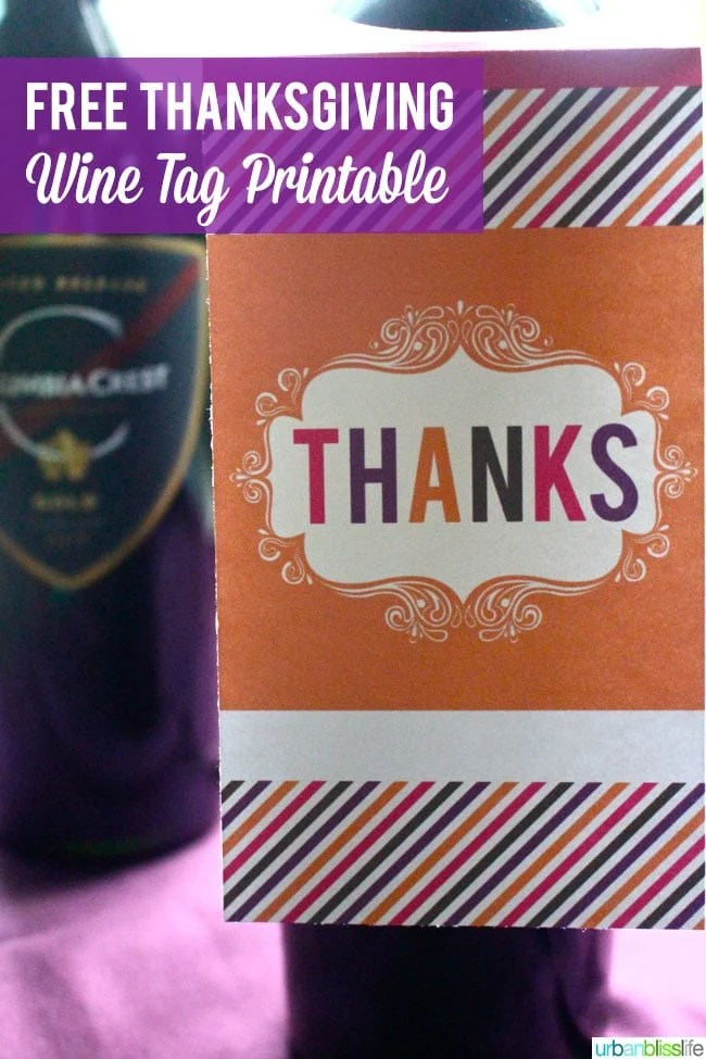 Columbia Crest Wines + Free Thanksgiving Wine Tag Printable