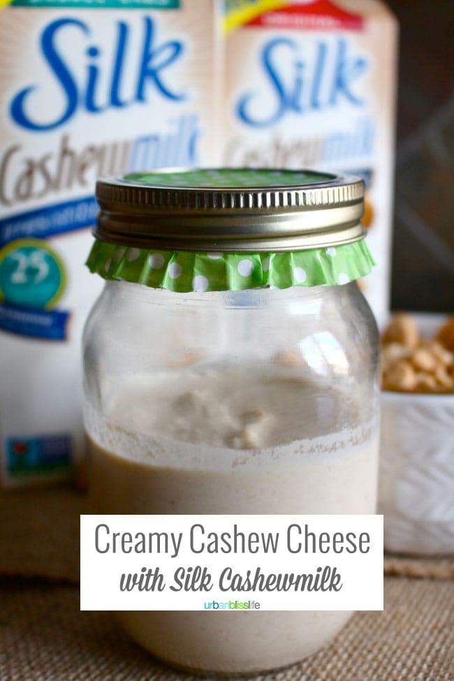 Silk Cashew Milk Cashew Cheese Recipe | UrbanBlissLife.com