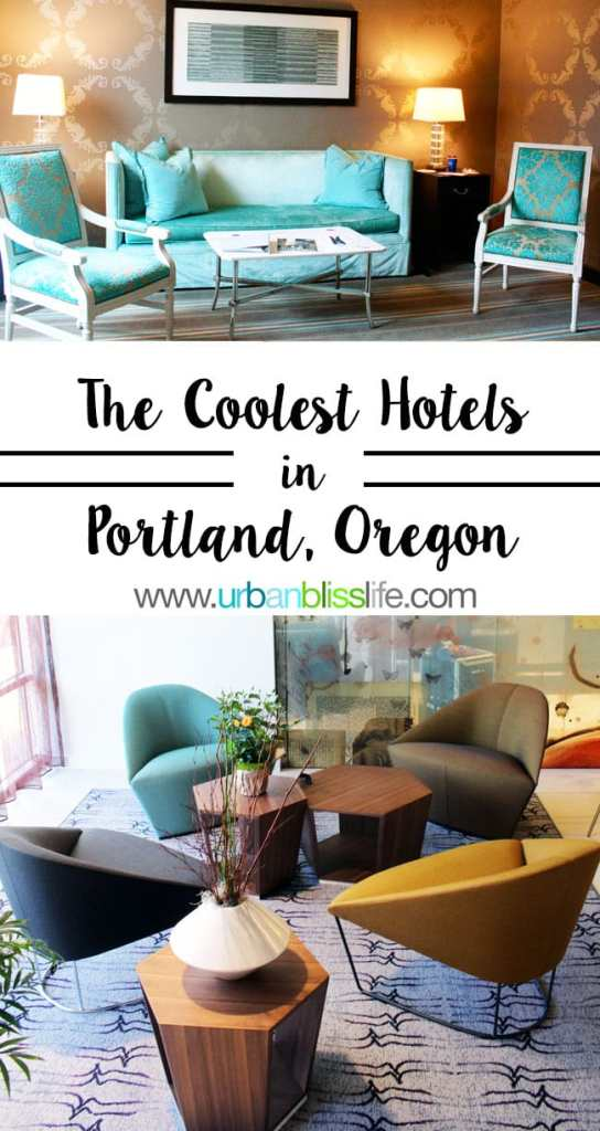 Travel Bliss: The Coolest Hotels in Portland, Oregon