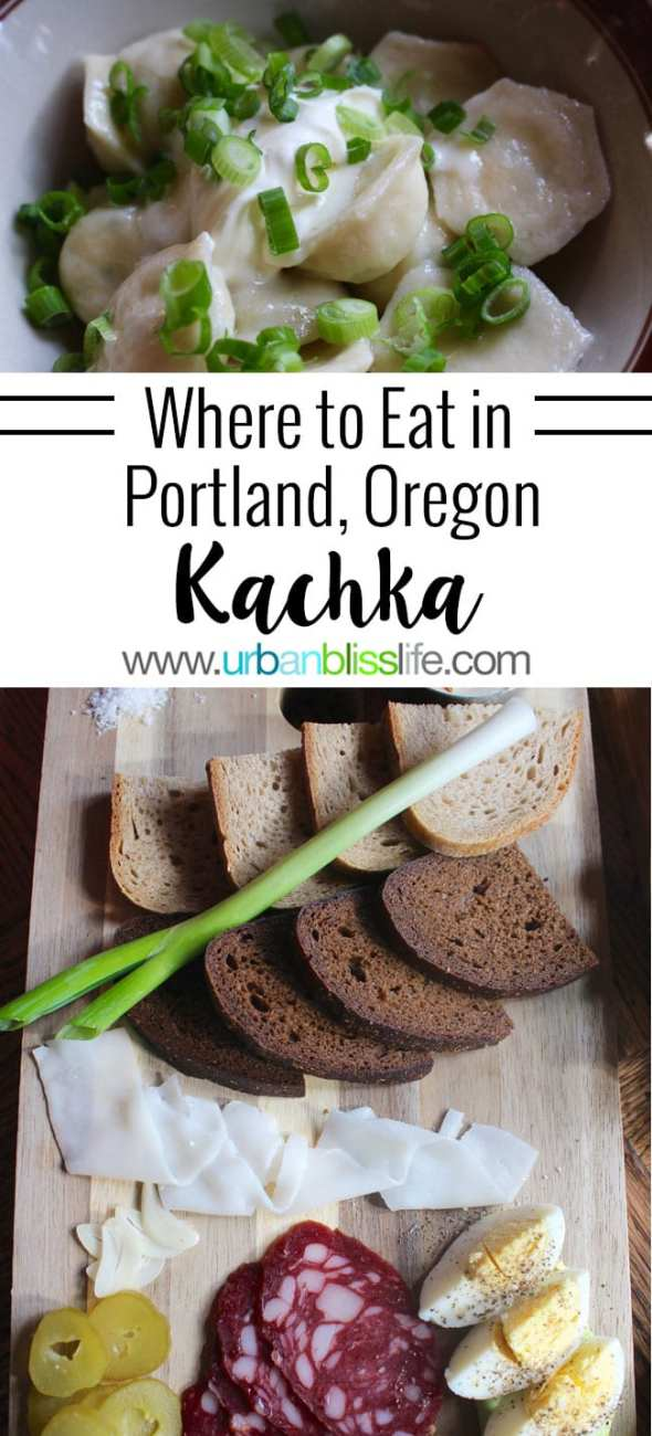 FOOD BLISS: Kachka's Happy Hour Menu Stands Out in Portland, Oregon