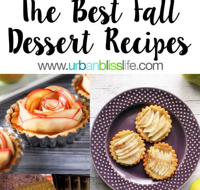 Best Fall Desserts Recipes including cookies, cakes, breads, tartlets, and more! Get the recipe collection on UrbanBlissLife.com