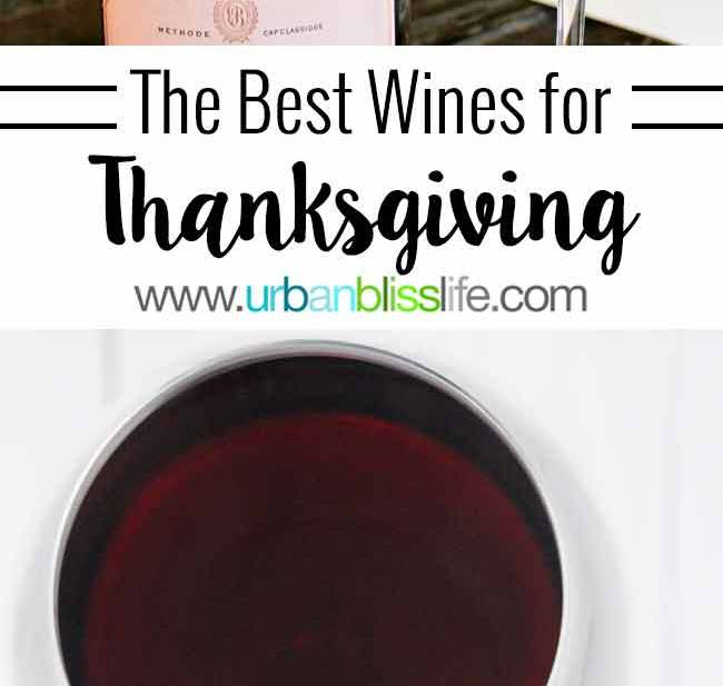 The Best Thanksgiving Wines 2016 on http://UrbanBlissLife.com