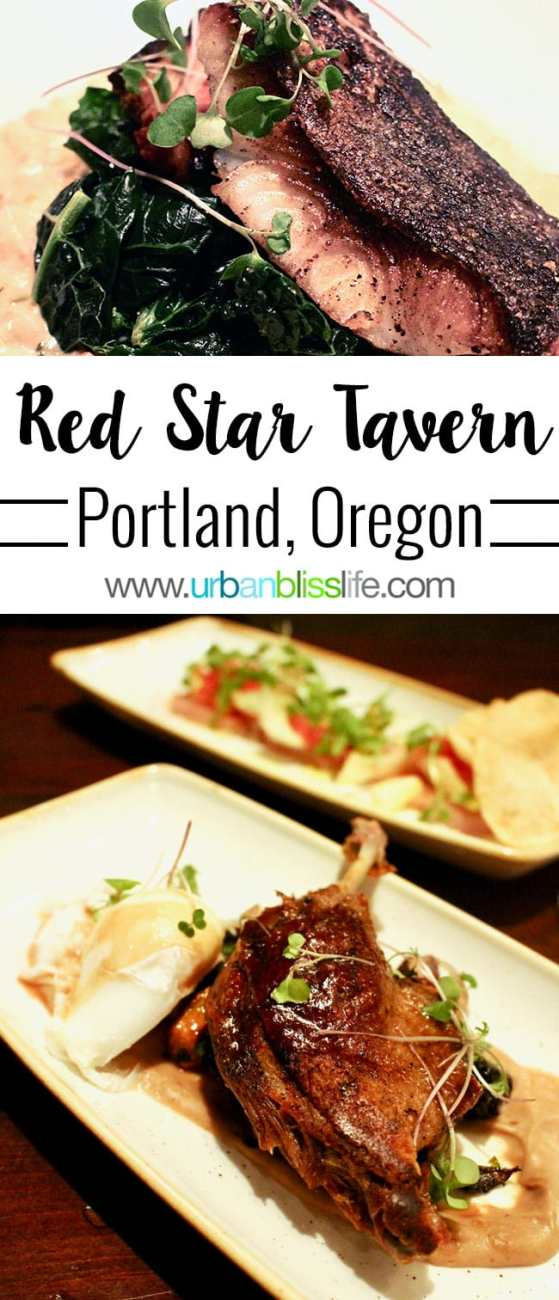 FOOD BLISS: Red Star Tavern Serves Updated Northwest Cuisine