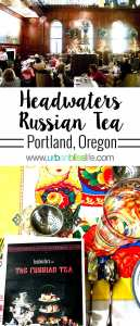 Russian Tea Experience at the Heathman Hotel in Portland, Oregon on UrbanBlissLife.com