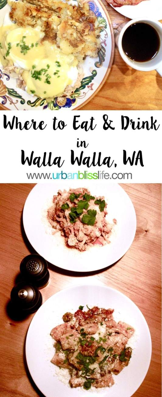 Culinary Travel Bliss: Where to Eat in Walla Walla, Washington (part 2)