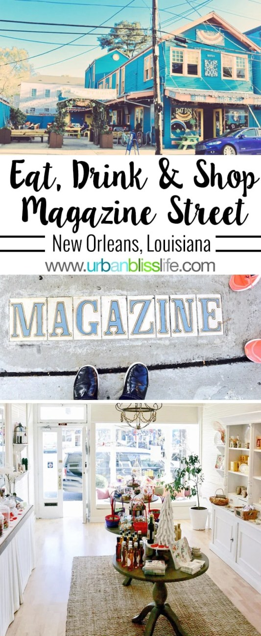 Travel Bliss: Shop, Eat, and Drink on Magazine Street in New Orleans, Louisiana