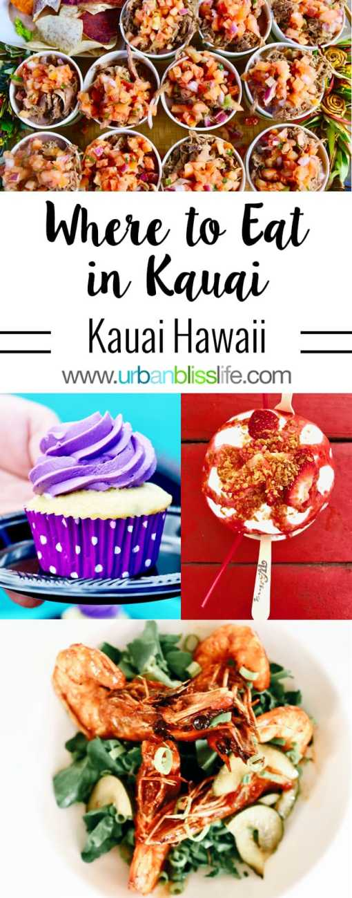 Travel Bliss: Where to Eat in Kauai Hawaii