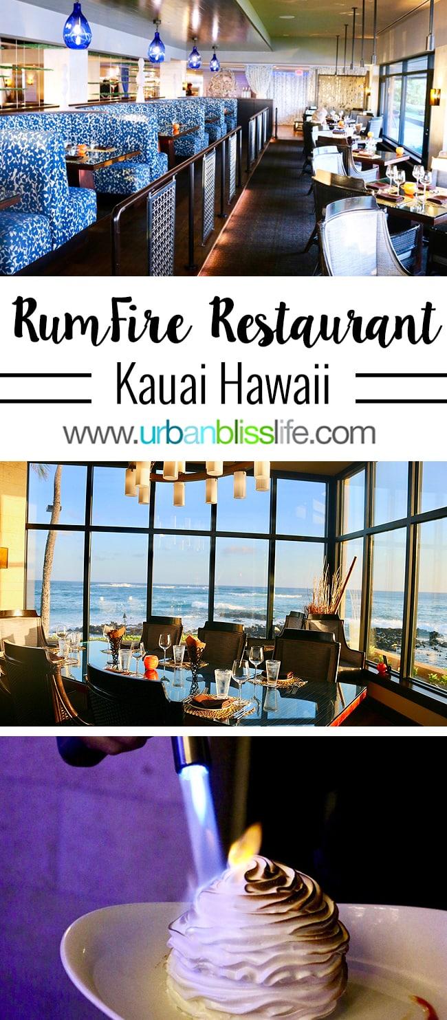 Where to Eat in Kauai Hawaii: RumFire Restaurant review on UrbanBlissLife.com
