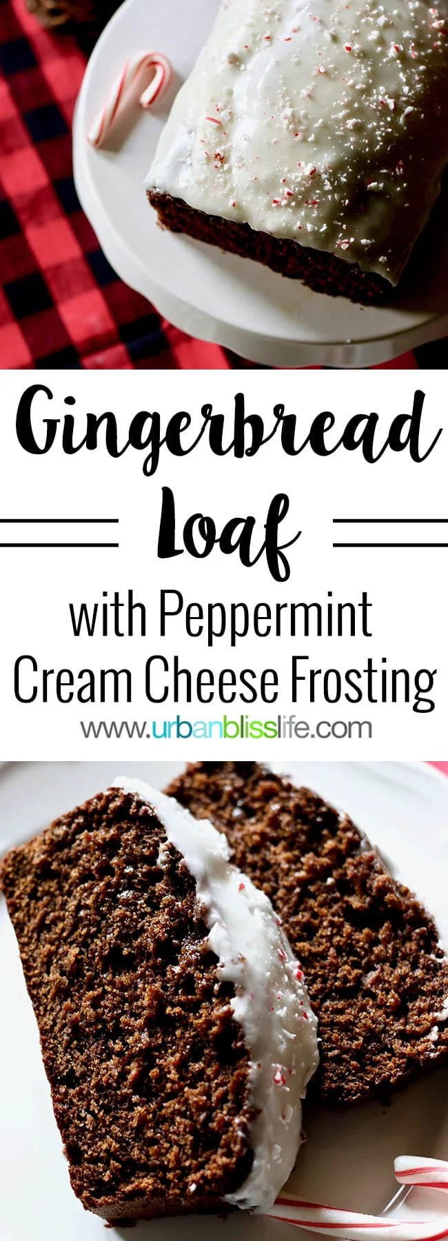 Gingerbread Loaf with Peppermint Cream Cheese Frosting, recipe on UrbanBlissLife.com
