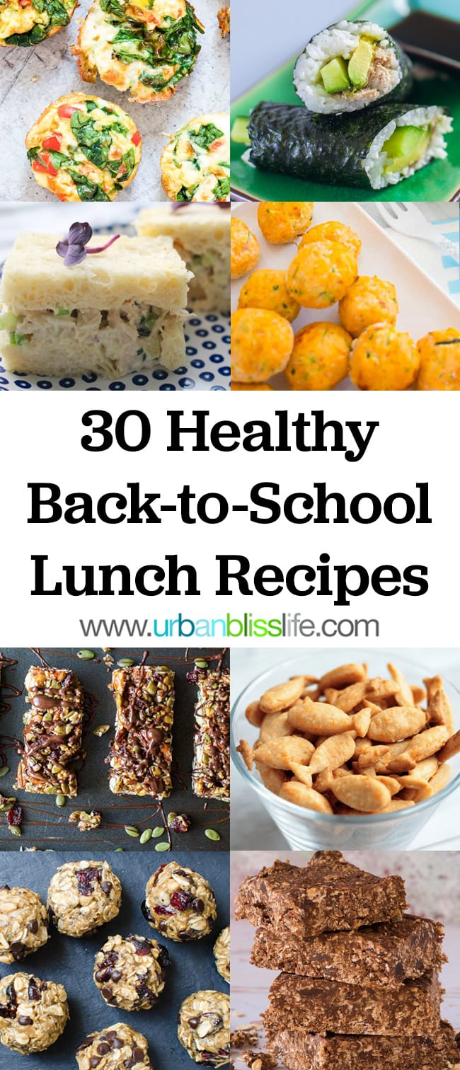 30 Healthy Back-to-School Lunch Recipes