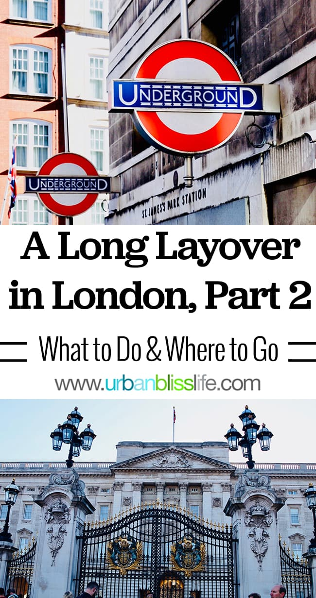 A Long Layover London, travel guide