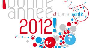 Bonne année 2012 et bonne santé !