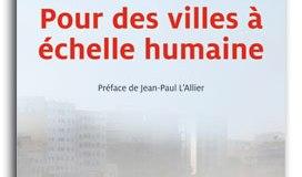Pour des villes à l'échelle humaine