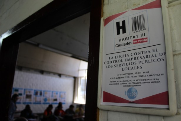 """Habitat III Villes en vente"""" La lutte contre le contrôle par des entreprises des services publics locaux ». Atelier organisé dans le forum « Resistencia HIII ». 18.10.2016"""