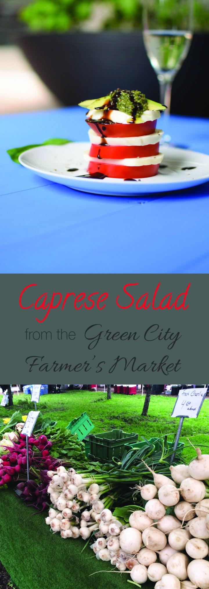 Caprese Salad from the Green City Farmer's Market