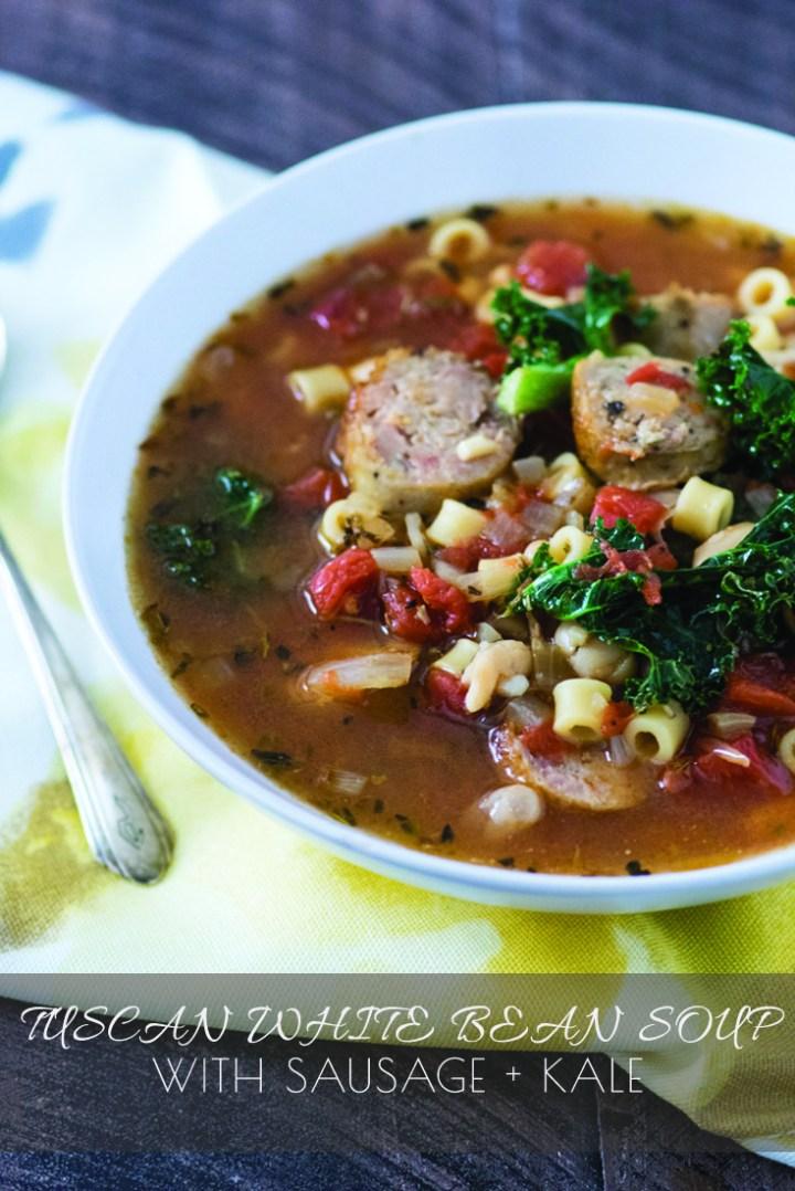Tuscan White Bean Soup with Sausage + Kale