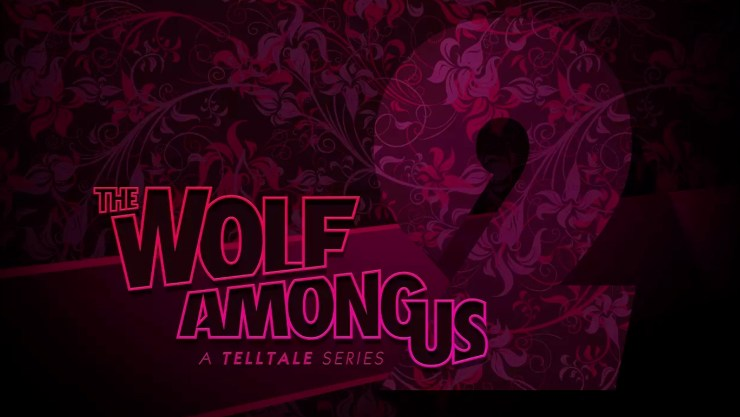 The Wolf Among Us Season 2 Confirmed for 2018 Release Date The Wolf Among Us Season 2 Confirmed for 2018 Release Date The Wolf Among Us Season 2 Confirmed for 2018 Release Date Wolf Among US Season 2 cover