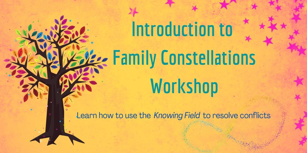 Introduction to Family Constellations Workshop