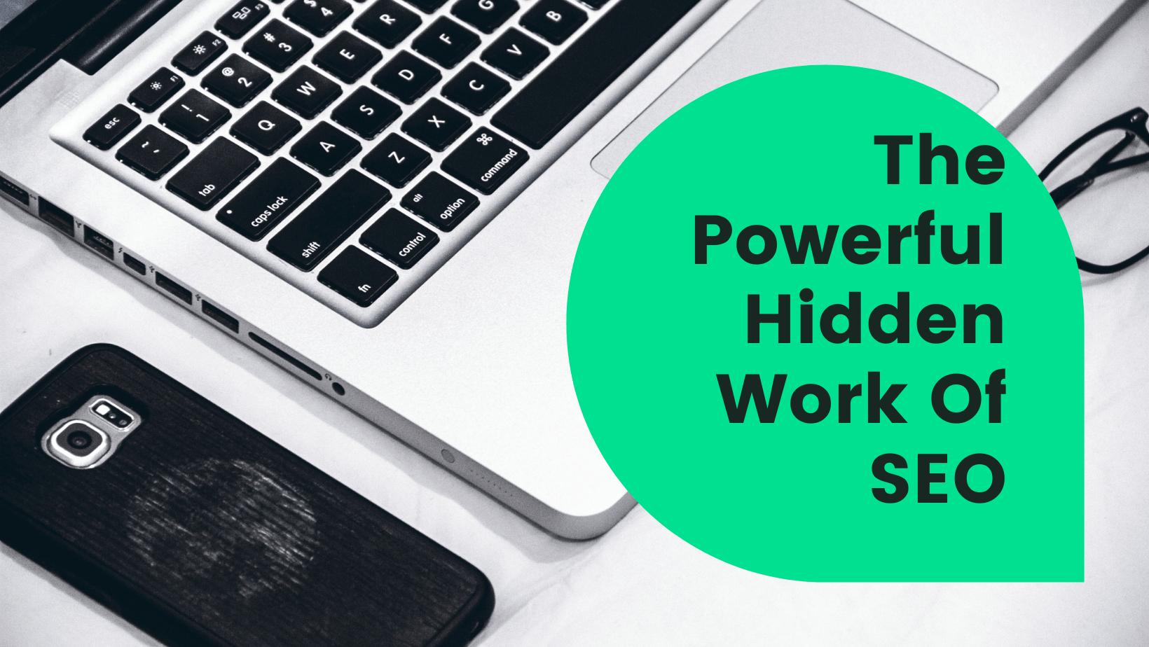 The Hidden Power Of SEO