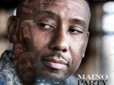 Mixtape: Maino – Party & Pain