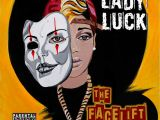 Mixtape: Lady Luck – The Face Lift