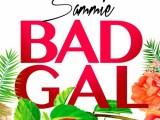 Music: Sammie – Bad Gal