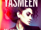 Audio: Yasmeen – My Way feat Moody