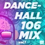 Dancehall 106 Vol 1