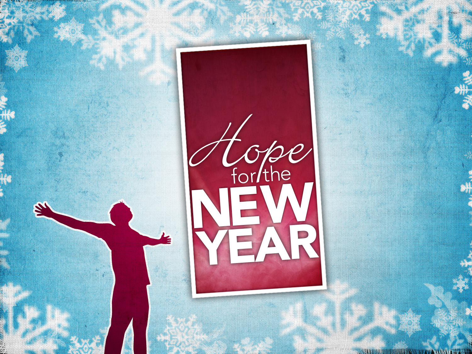 Hope and New Year hope for the new year t