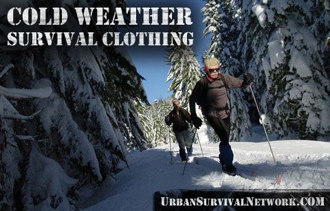 Survival Clothing for Cold Weather