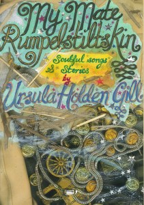 My Mate Rumperlstiltskin by Ursula Holden Gill