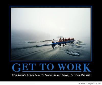 demotivator-get_to_work