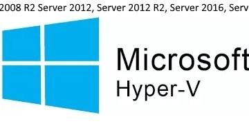 hyperv-server2008-2012-r2-2016-2019