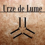 URZE DE LUME - 11 (Digital, 2014)