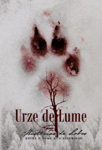 URZE DE LUME - Histórias de Lobos