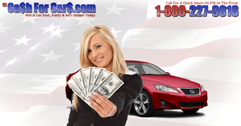 We Buy Cars For Sale By Owner Nationwide 1 800 865 3011 Cash For