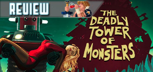 REVIEW – The Deadly Tower Of Monsters