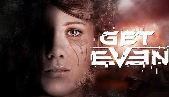 Get Even | REVIEW