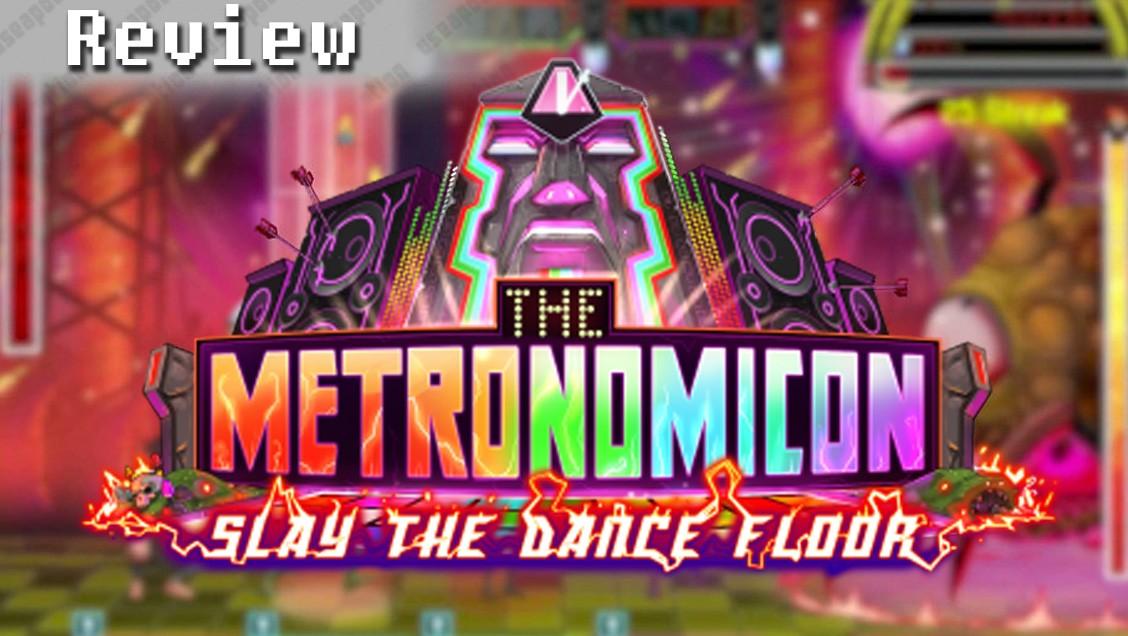 Metronomicon: Slay the Dance Floor | REVIEW