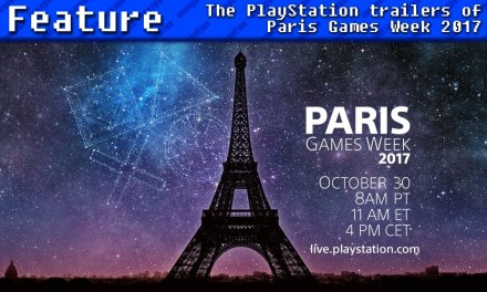 The PlayStation Trailers of Paris Games Week 2017