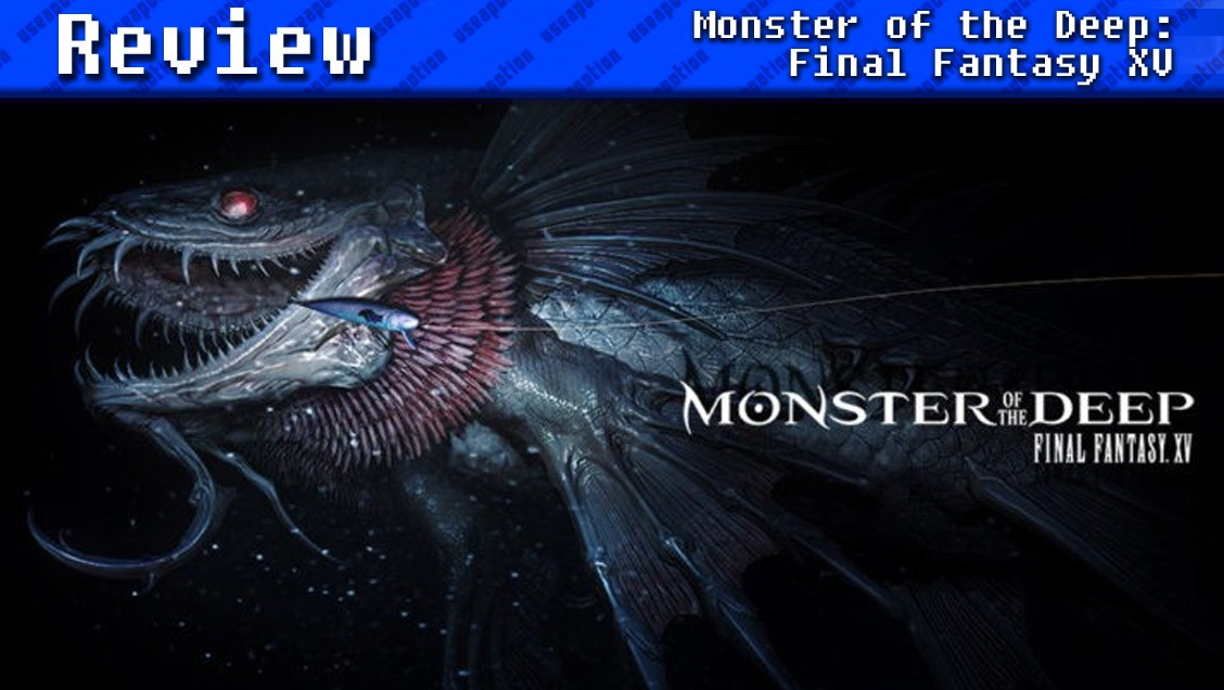 Monster of the Deep: Final Fantasy XV | REVIEW
