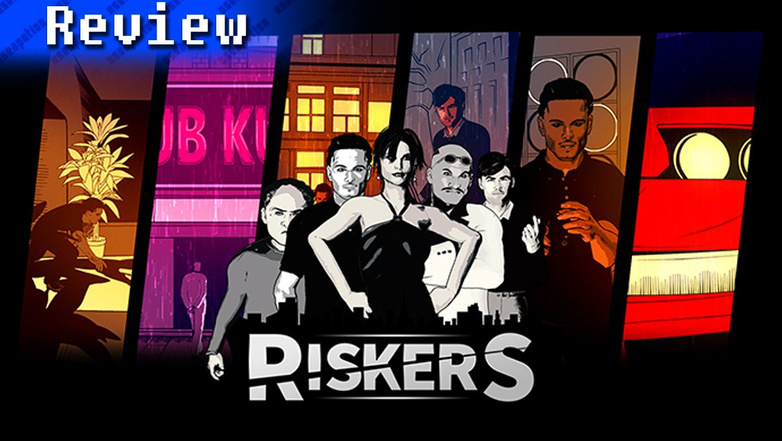 Riskers   REVIEW