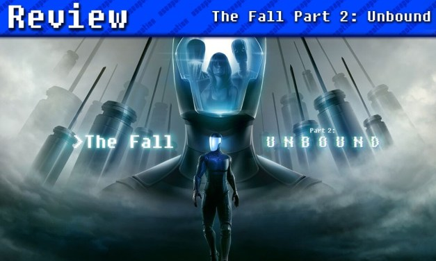 The Fall Part 2: Unbound | REVIEW