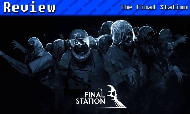 The Final Station | REVIEW