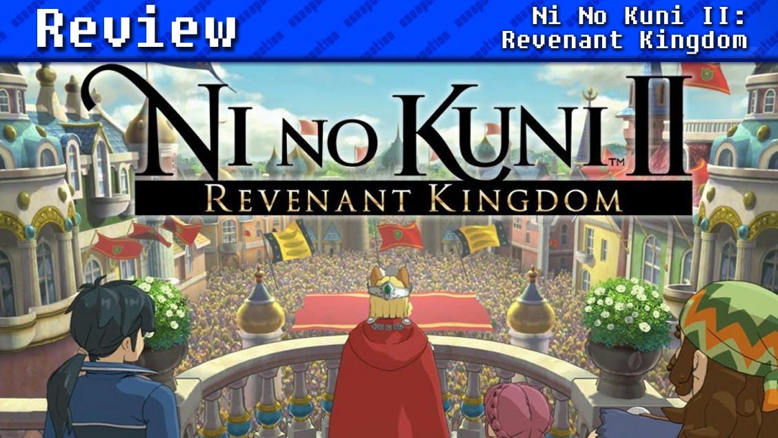 Ni No Kuni II: Revenant Kingdom | REVIEW