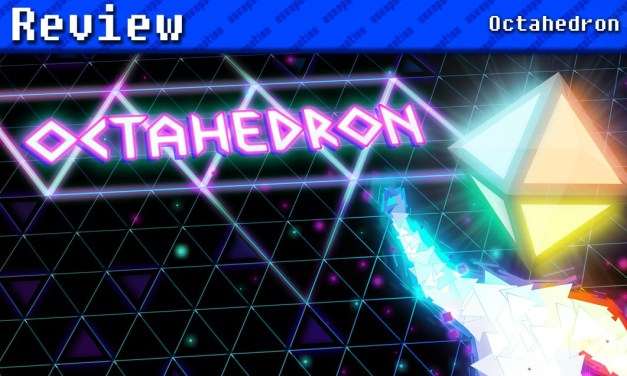 Octahedron | REVIEW