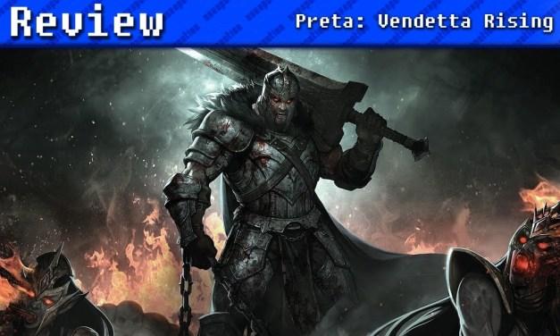 Preta: Vendetta Rising | REVIEW